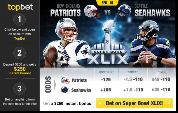 TopBet Sportsbook Super Bowl XLIX Betting Odds - New England Patriots vs Seattle Seahawks